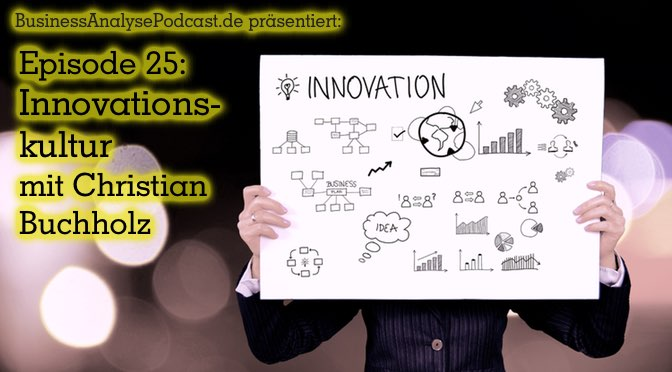 BA25: Innovationskultur mit Christian Buchholz
