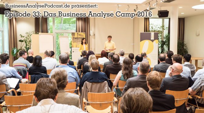 BA33: Das Business-Analyse Camp 2016